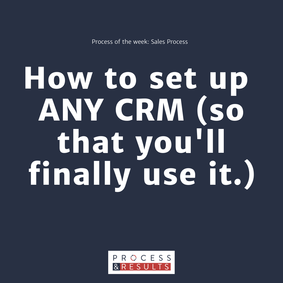 How to set up any CRM